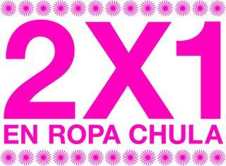 2X1 EN ROPA CHULA
